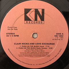 CLAIR HICK AND LOVE EXCHANGE:PUSH(IN THE BUSH)(LABEL SIDE-A)
