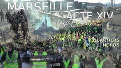 Acte 14 - Les Gilets jaunes dans les quartiers nord de Marseille (extraits) - Photo of Le Rove