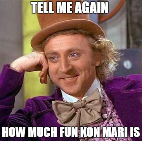 Image result for kon mari meme tell me again