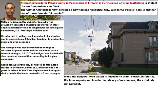 Attempted Murderer Pleads guilty to Possession of Firearm in Furtherance of Drug Trafficking in Violent Unsafe Amsterdam New York