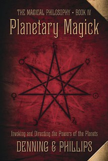Planetary Magick: The Heart of Western Magick - Melita Denning, Osborne Phillips