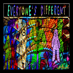 Everyone's Different [Everyone's The Same]