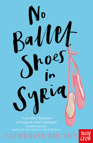 Catherine Bruton, No Ballet Shoes in Syria