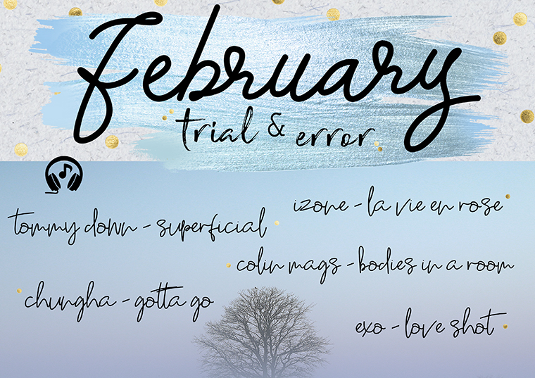 February Trial and Error