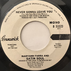 MARYANN FARRA AND SATIN SOUL:NEVER GONNA LEAVE YOU(LABEL SIDE-B)