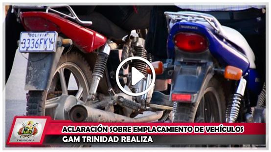 gam-trinidad-realiza-aclaracion-sobre-emplacamiento-de-vehiculos