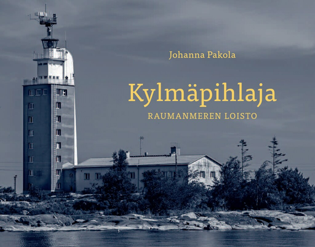 Photography: A Book About Kylmäpihlaja Lighthouse