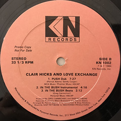CLAIR HICK AND LOVE EXCHANGE:PUSH(IN THE BUSH)(LABEL SIDE-B)
