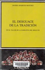 Javier Aparicio Maydeu, El desgüace de la tradición