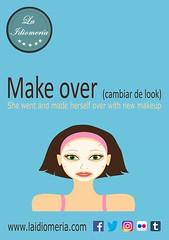 Remodelar, reformar  #laidiomeria #idiomeria #makeover #cambiodelook #maquillaje #trucco #makeup #woman #women