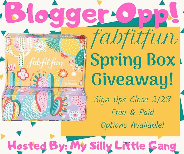 Blogger Opp 2019 FabFitFun Spring Box Giveaway!