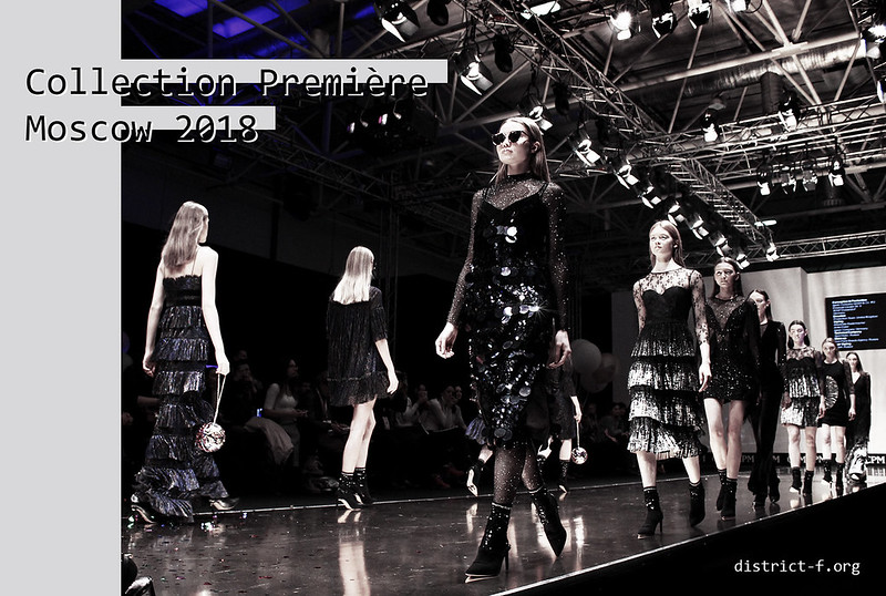DISTRICT F — Collection Première Moscow 2018
