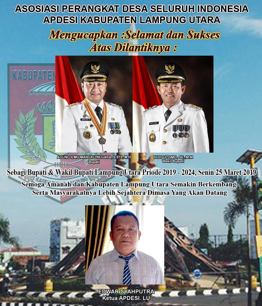 APDESI Lampung Utara: Selamat Atas Dilantiknya Bupati & Wakil Bupati Lampung Utara Priode 2019-2024