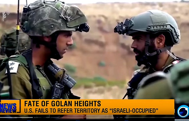 US Duplicity over Golan Demolishes Posturing on Crimea by Finian Cunningham + Israel seeking US recognition of its claim to Golan Heights