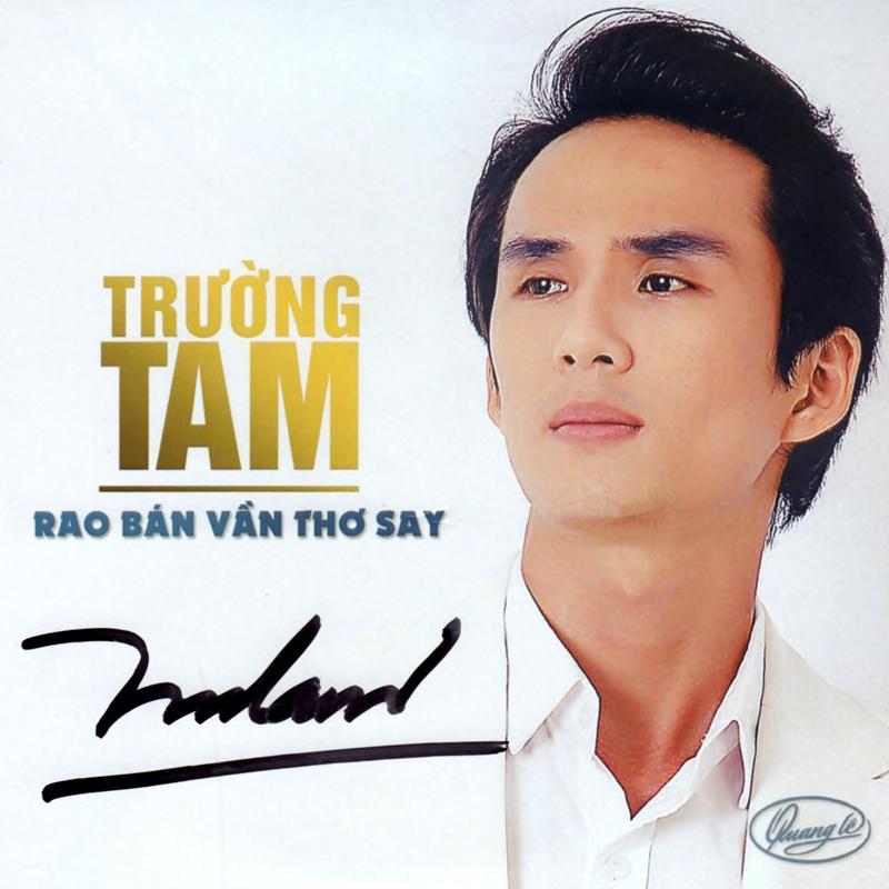 Fshare] - Trường Tam - Rao Bán Vần Thơ Say (2018) [MP3