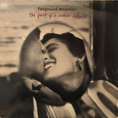 FAIRGROUND ATTRACTION:THE FIRST OF A MILLION KISSES(JACKET A)