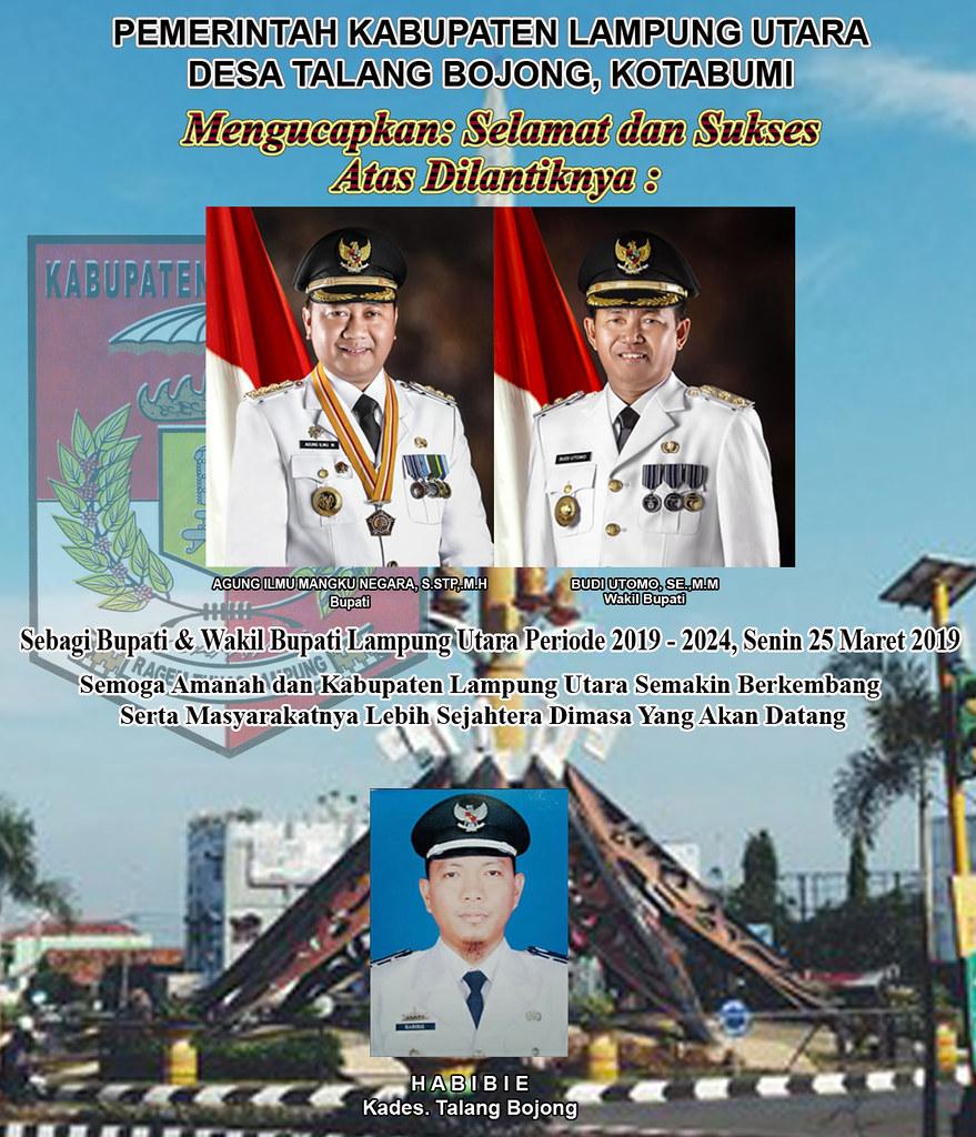 Kades Talang Bojong: Selamat Atas Dilantiknya Bupati & Wakil Bupati Lampung Utara Priode 2019-2024