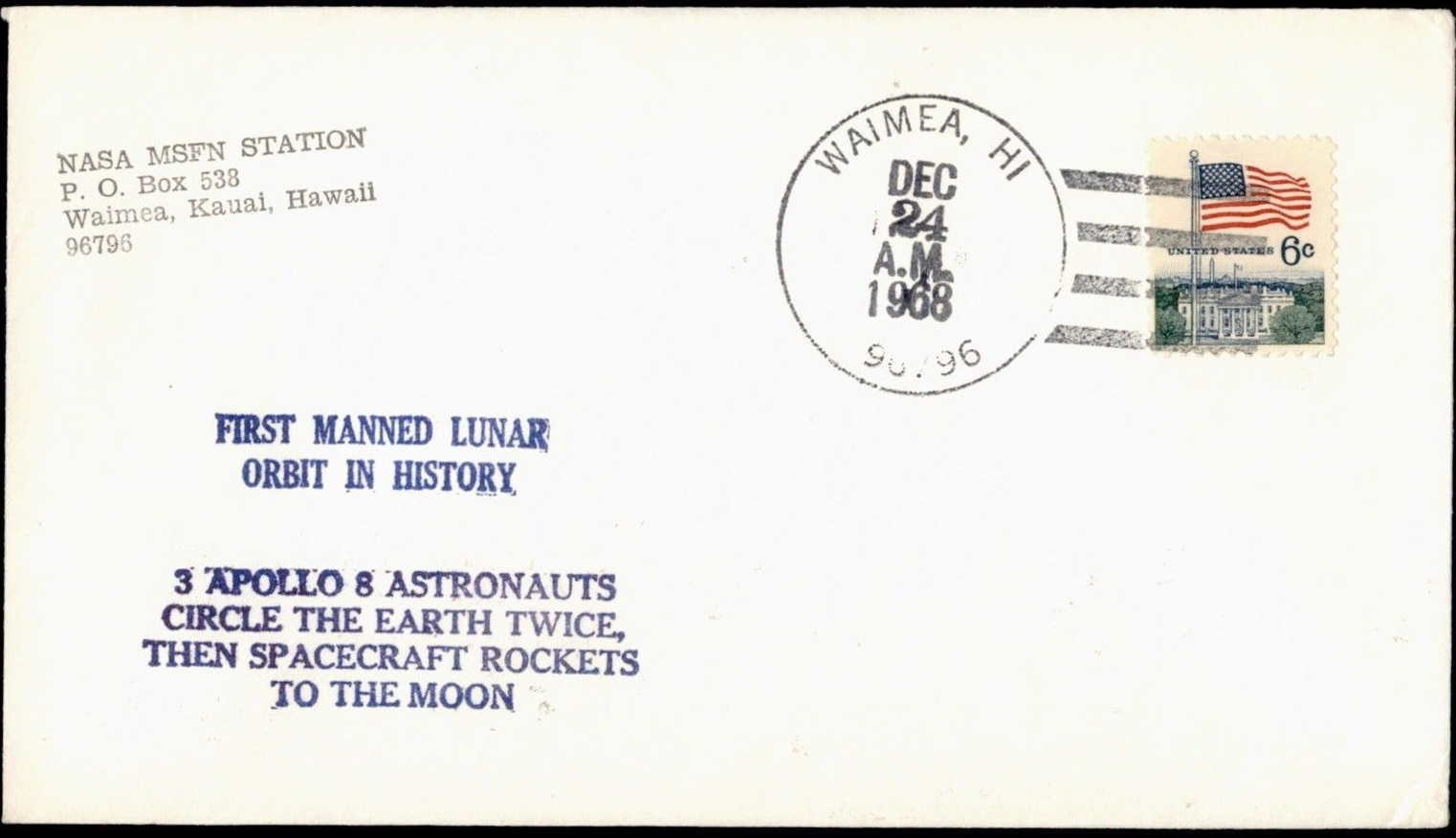 Cover marking Apollo 8's lunar orbit postmarked at NASA's MSFN tracking station at Waimea on Kauai island, Hawaii, December 24, 1968