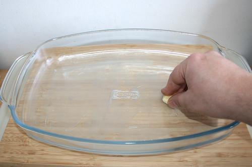 23 - Auflaufform ausfetten / Grease casserole