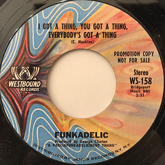FUNKADELIC:I GOT A THING, YOU GOT A THING, EVERYBODY'S GOT A THING(LABEL SIDE-B)