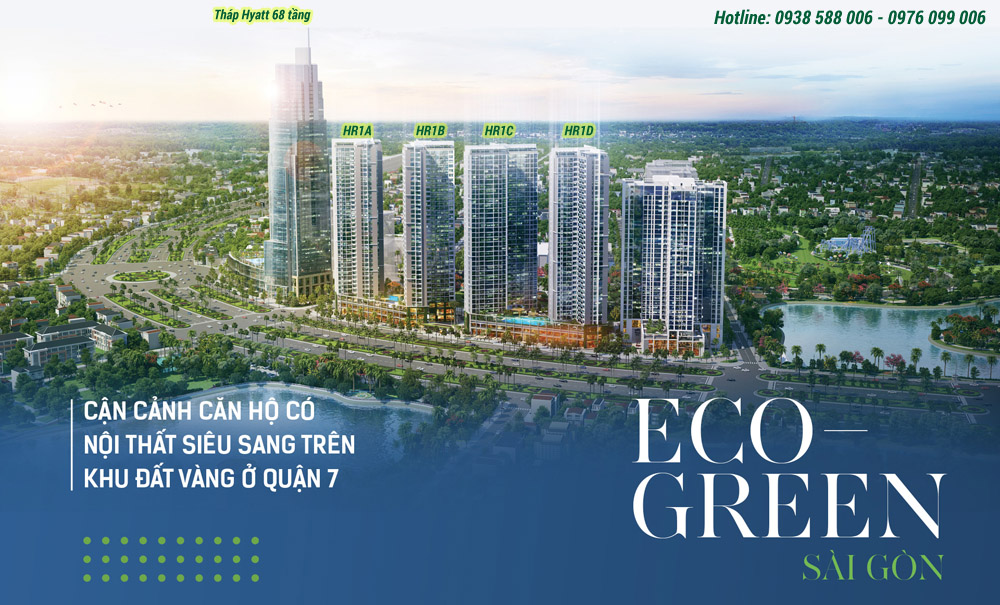 Phối cảnh tổng thể dự án khu căn hộ Eco Green Sài Gòn quận 7.