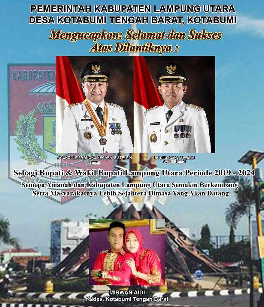 Kades Kotabumi Tengah Barat: Selamat Atas Dilantiknya Bupati & Wakil Bupati Lampung Utara Priode 2019-2024