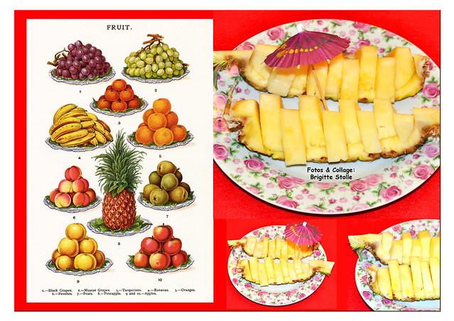 Obst, Früchte, alte Zeichnungen ... Obsttag mit Ananas ... Ananas, gesund, vitaminreich ... Enzym Bromelin, Fruchtsäure kann zu Bitzeln und Brennen auf der Zunge führen ... Fotos und Collage: Brigitte Stolle
