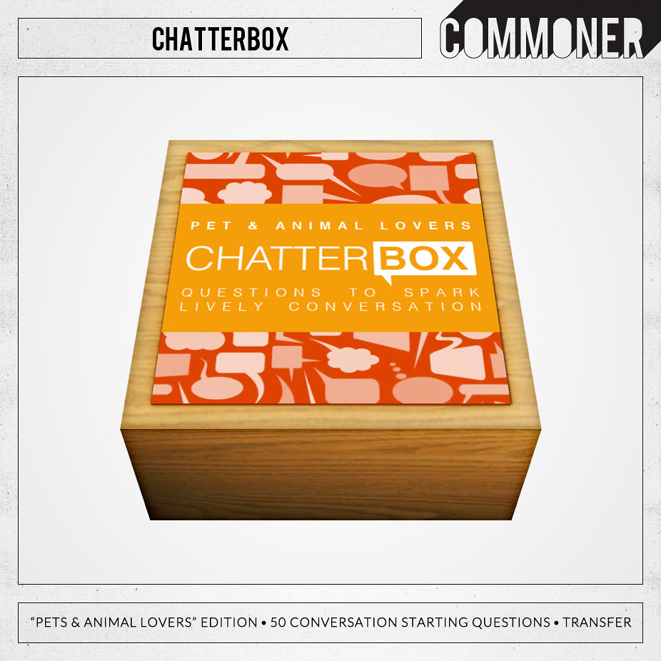 "[Commoner] Chatterbox / ""Pet & Animal Lovers"""