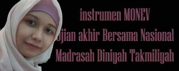 Download contoh Instrumen Monev Ujian Akhir Madrasah Diniyah Takmiliyah UABN MDTA