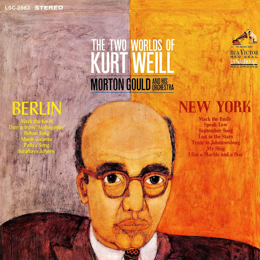 Morton Gould - The Two Worlds Of Kurt Weill