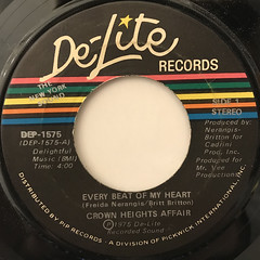 CROWN HEIGHTS AFFAIR:EVERY BEAT OF MY HEART(LABEL SIDE-A)