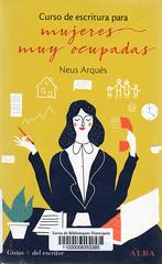 Neus Arqués, Curso de escritura para mujeres muy ocupadas