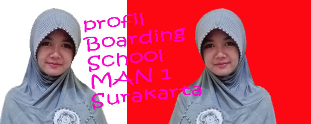 Profil Program Boarding School MAN 1 Surakarta