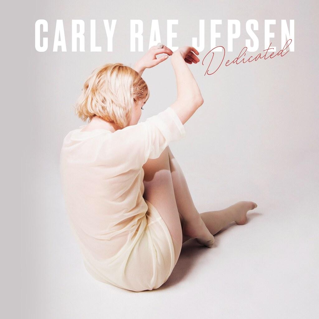 Carly Rae Jepsen Dedicated