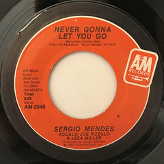 SERGIO MENDES:NEVER GONNA LET YOU GO(LABEL SIDE-A)