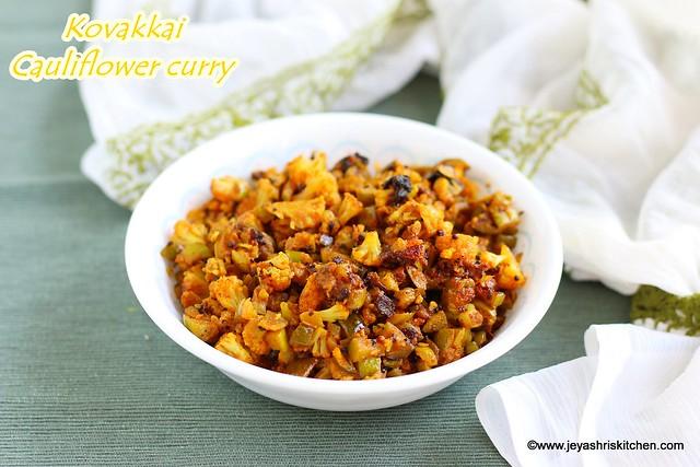 Kovakkai cauliflower curry