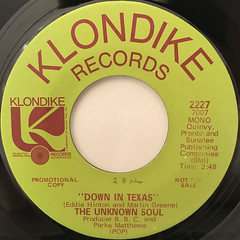 THE UNKNOWN SOUL:DOWN IN TEXAS(LABEL SIDE-A)