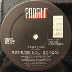 ROB BASE & D.J. E-Z ROCK:IT TAKES TWO(LABEL SIDE-B)