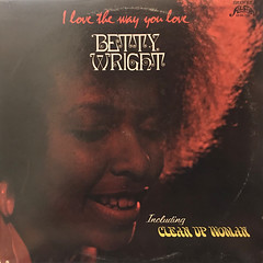BETTY WRIGHT:I LOVE THE WAY YOU LOVE(JACKET A)
