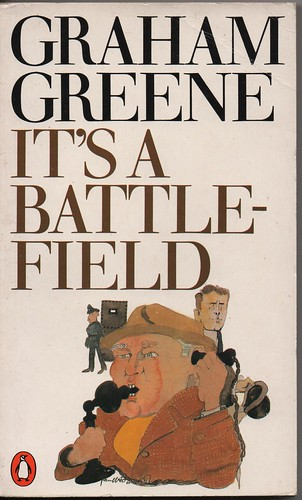 It's a Battlefield, by Graham Greene