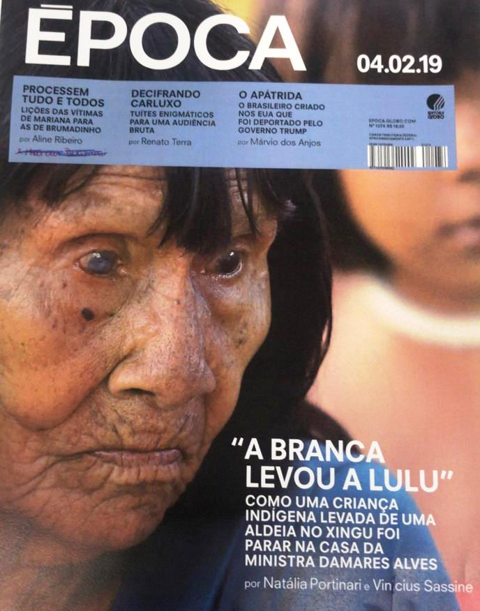 Filha indígena de ministra de Bolsonaro foi roubada da tribo, diz revista, Capa da Época
